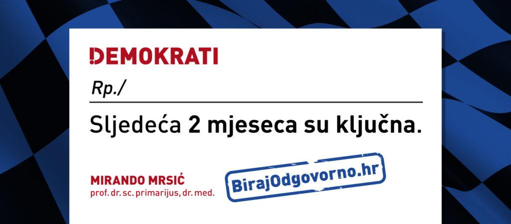 Sljedeća dva mjeseca su ključna. Na izborima ćemo odlučiti hoće li Hrvatska izrasti u progresivnu, modernu i demokratsku zemlju u kojoj naša djeca ostaju živjeti. Ili ćemo uništiti slobodu i demokratske vrijednosti Lijepe naše dopuštajući nastavak širenja pandemije korupcije. Naša je dužnost da se izborimo za državu u kakvoj želimo živjeti. Birajte odgovorno.